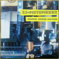 22-Pistepirkko: Gimme some water