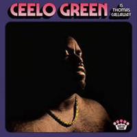 Green, Ceelo: CeeLo Green is Thomas Callaway