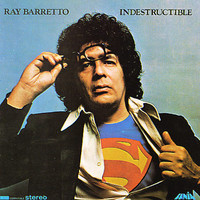 Barretto, Ray: Indestructible