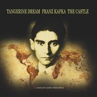 Tangerine Dream: Franz Kafka - the Castle