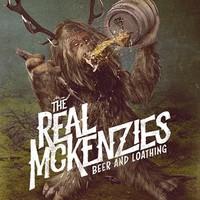 Real McKenzies: Beer and Loathing