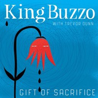 King Buzzo: Gift of Sacrifice
