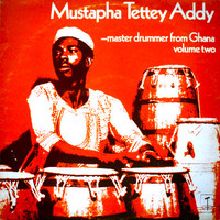 Addy, Mustapha Tettey: Master Drummer From Ghana - Volume Two