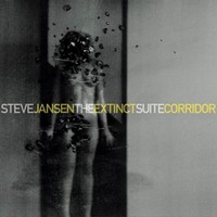 Jansen, Steve: The extinct suite / corridor