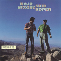 Roper, Skid: Root Hog Or Die
