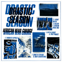 African Head Charge: Drastic Season
