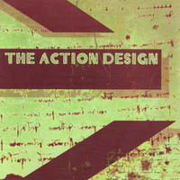 Action Design: Into A Sound