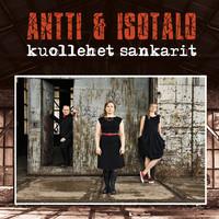 Antti & Isotalo: Kuollehet sankarit