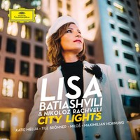 Batiashvili, Lisa: City Lights