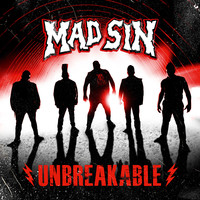 Mad Sin: Unbreakable