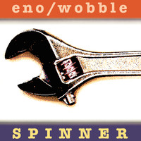 Eno, Brian: Spinner