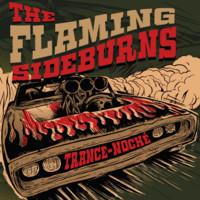 Flaming Sideburns: Trance-Noché