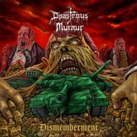 Disastrous Murmur: Dismemberment