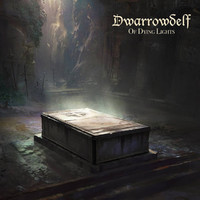Dwarrowdelf: Of Dying Lights