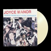 Joyce Manor: Songs From Northern Torrance