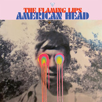 Flaming Lips: American Head