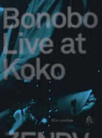 Bonobo: Live at Koko