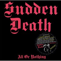 Sudden Death: All or Nothing