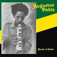 Pablo, Augustus: Moods of pablo