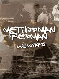 Method Man & Redman: Live In Paris