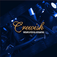 Crewish: Unemployed Blacksmiths