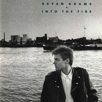 Adams, Bryan : Into The Fire