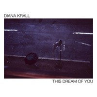 Krall, Diana: This dream of you