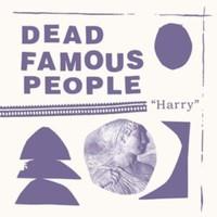 Dead Famous People: Harry