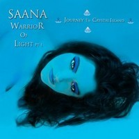 Tolkki, Timo: Saana - Warrior of light part 1: Journey to Crystal Island