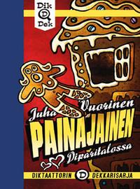 Vuorinen, Juha: Painajainen piparitalossa