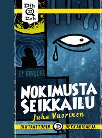 Vuorinen, Juha: Nokimusta Seikkailu