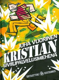 Vuorinen, Juha: Kristian siviilipalvelusmiehenä