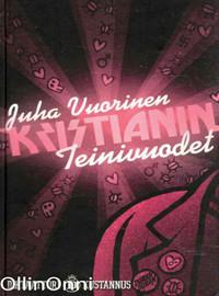 Vuorinen, Juha: Kristianin teinivuodet