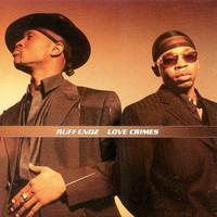 Ruff Endz: Love Crimes
