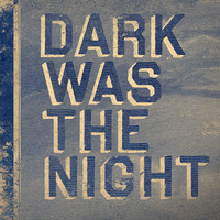V/A : Dark Was the Night (A Red Hot Compilation)