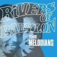 Melodians: Rivers of Babylon