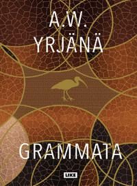 Yrjänä, A.W.: Grammata