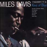 Davis, Miles: Kind of blue -50th anniversary legacy edition