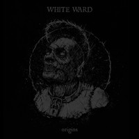 White Ward: Origins