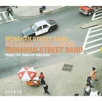 Menahan Street Band: Make the road by walking