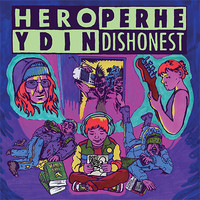Hero Dishonest: Split