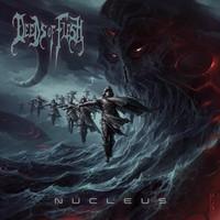 Deeds of Flesh: Nucleus