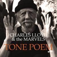 Lloyd, Charles: Tone Poem