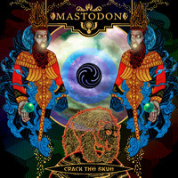 Mastodon : Crack the Skye