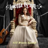 Lynn, Loretta: Still Woman Enough