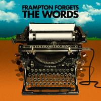 Frampton, Peter: Frampton Forgets The Words