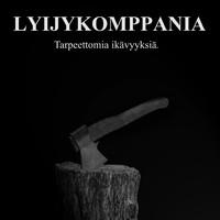 Lyijykomppania: Tarpeettomia ikävyyksiä.