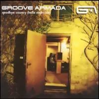 Groove Armada: Goodbye country