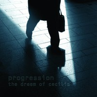 Progression: Dream Of Cecilia