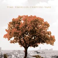 Time Traveller: Chapters V & VI